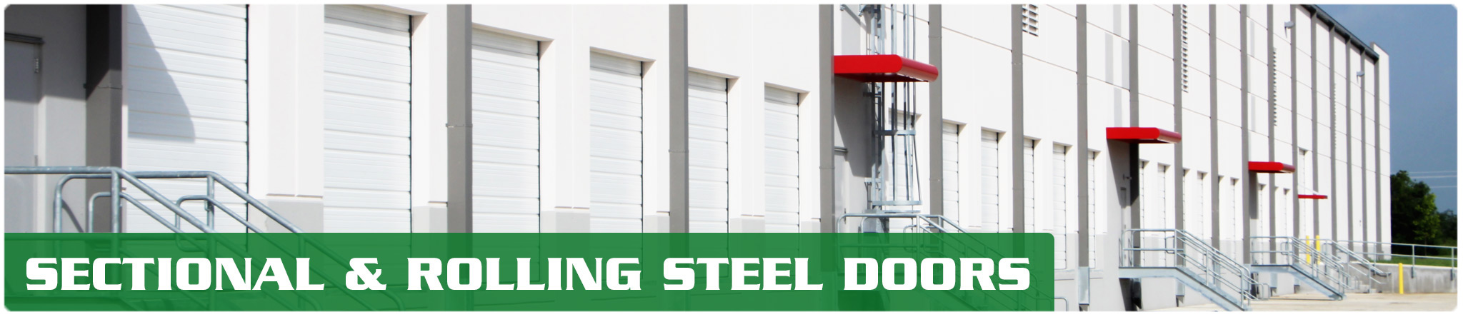 Rolling steel door on building - Sectional Dock Doors Are The Most Common Type Of Commercial Doors And Are Seen On Almost All Loading Docks We Sell Many Styles And Variations Of Sectional